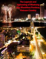 Smashwords – The Legends And Sighseeing Of Nhatrang  City, Khanhhoa Province, Vietnam Country – a book by Mr Tue, Jr