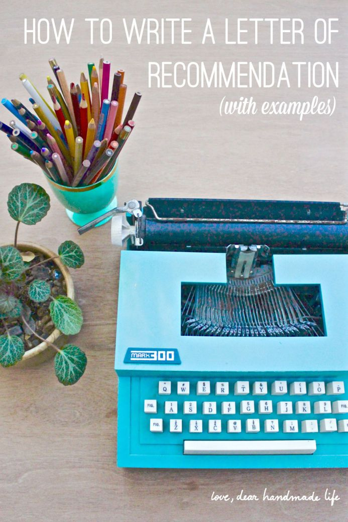 How to write a letter of recommendation - Dear Handmade Life