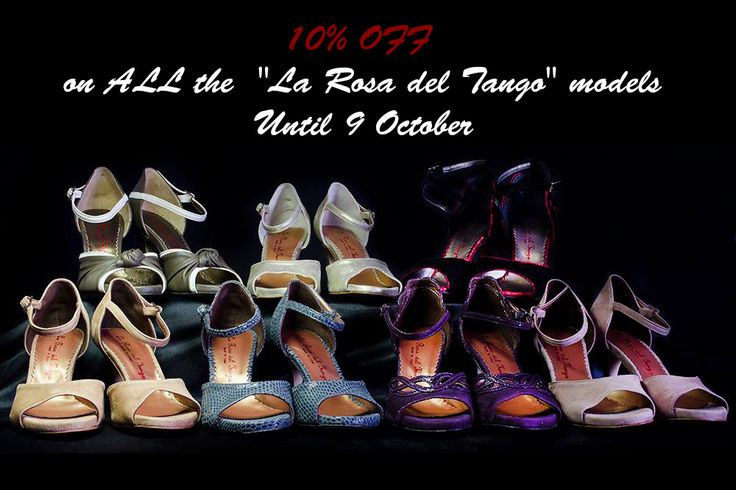 "SPECIAL DEAL! 10% OFF on ALL the ""La rosa del tango"" models Until 9 October http://www.italiantangoshoes.com/shop/en/6_la-rosa-del-tango"