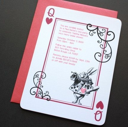 """Alice in Wonderland party invitations.  """"Don't be late for a very important date"""", """"By order of the queen of hearts"""", """"A very merry unbirthday"""" or """"Don't be late for this very important date! The Queen of Hearts summons your presence at the Mad Hatter's Tea Party for a very merry Un-Birthday party  Honoring Miss --- Place: Wonderland ( beside it:actual place) Date,  Time: 6 o'clock Sharp!! R.S.V.P The Queen of Hearts ( your number)."""