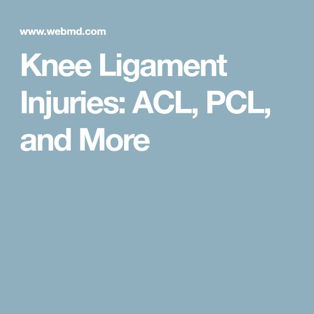Knee Ligament Injuries: ACL, PCL, and More