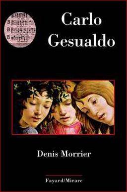 """CARLO GESUALDO : Fascinant à son époque et jusqu'aujourd'hui Carlo Gesualdo a laissé une oeuvre énigmatique, dont l'écoute surprend l'auditeur contemporain par son apparente modernité. Modèle pour les compositeurs du XXe siècle, il incarne """"l'avant-garde du passé""""... www.artismirabilis.com/actualite-litteraire-et-musicale/LYON/2010/Carlo-Gesualdo-Denis-Morrier.html www.artismirabilis.com/actualite-litteraire-et-musicale/LYON/archives/2010.html artismirabilis.com"""