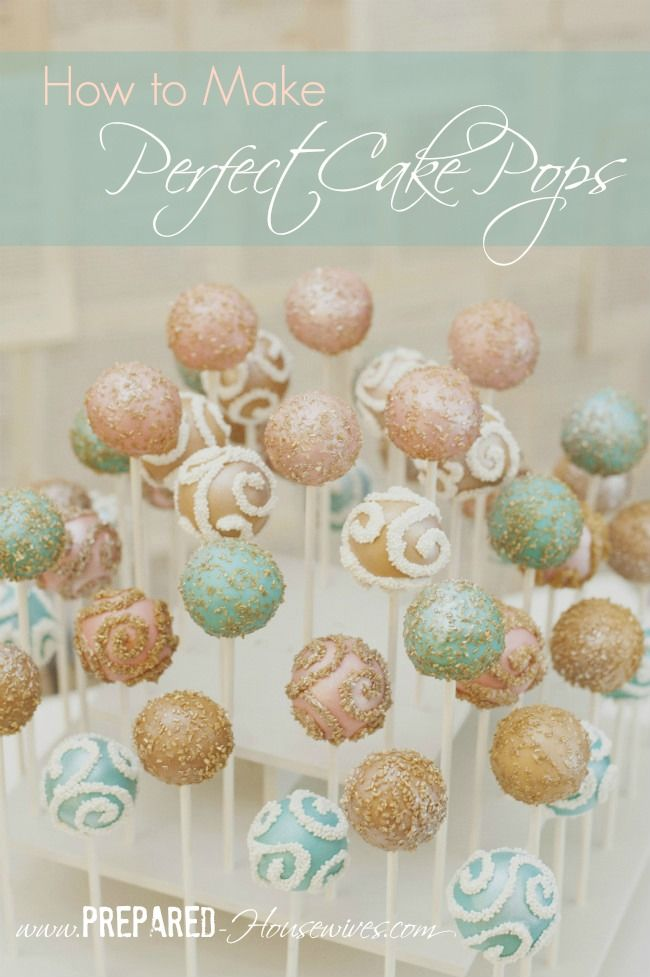 Easy Instructions on How to Make Cake Pops so they turn out Perfect (or at least close to it). Adding these to my food storage! - www.Prepared-Housewives.com #cakepops #foodstorage