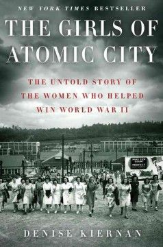 Thousands of women took jobs in Oak Ridge, Tenn., during World War II, not knowing that the government project where they worked was enriching uranium for the first atomic bomb.