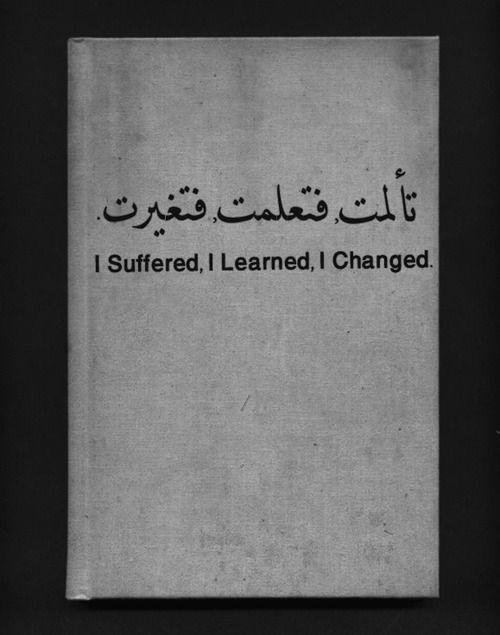 Eu sofri eu aprendi eu mudei