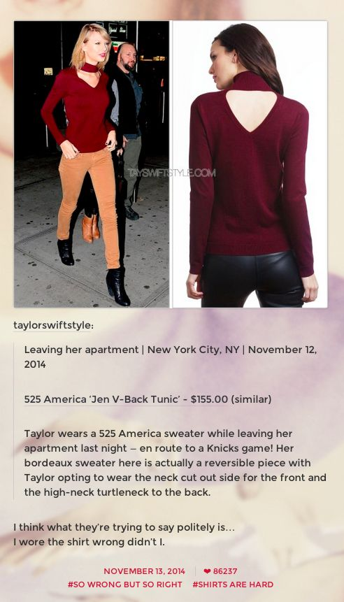 When she wore her top back to front and admitted it on Tumblr. | 27 Times Taylor Swift Failed So Hard She Almost Won