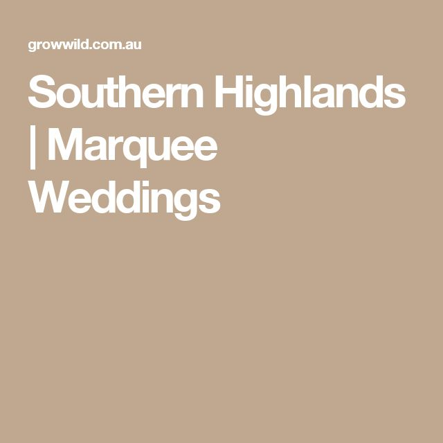 Southern Highlands | Marquee Weddings