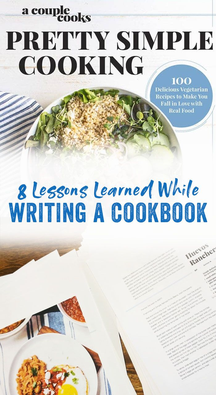 8 Things We Learned Writing a Cookbook   A Couple Cooks