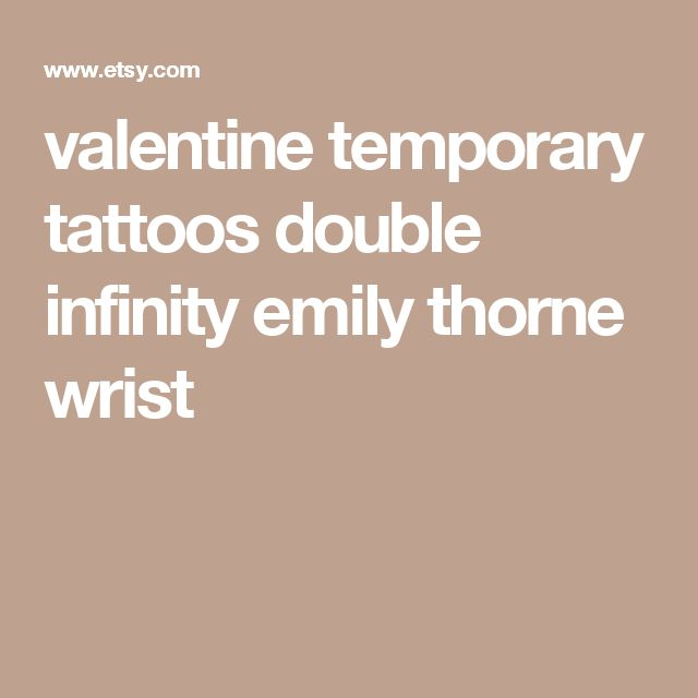 valentine temporary tattoos double infinity emily thorne wrist