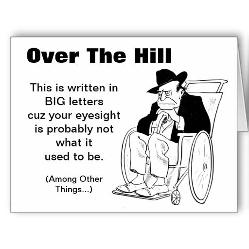 Happy Over The Hill Birthday Birthday Humor Dog Card: Over The Hill Man In Wheelchair Old Fart Birthday Card