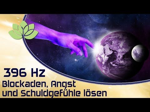 Blockaden lösen 396 Hz Musik - YouTube