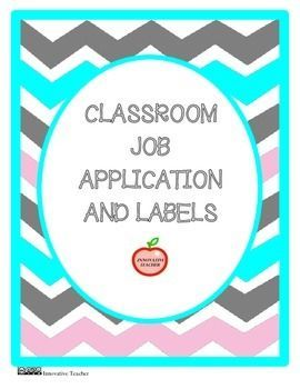 Classroom Job Application and Labels by Innovative Teacher