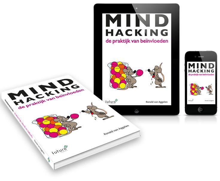 """Mooie recensie van het boek 'Mindhacking' van Ronald van Aggelen door recensent Hanneke Tinor-Centi: """"Van Aggelen biedt in zijn boek tal van technieken van mindhacking. Daarbij kun je denken aan framing, priming, nudging, coping, choices en reinforcement. De auteur koppelt zijn ruime praktijkervaring aan wetenschappelijke kennis over beïnvloeding en neuropsychologie en dat doet hij kundig en op interessante wijze."""" #mindhacking #ronaldvanaggelen #hanneketinorcenti #futurouitgevers"""