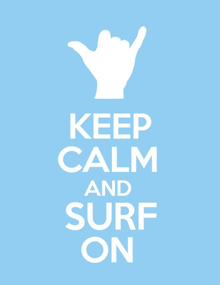 On the blog{ go find joy }- Keep calm and surf on. #fb