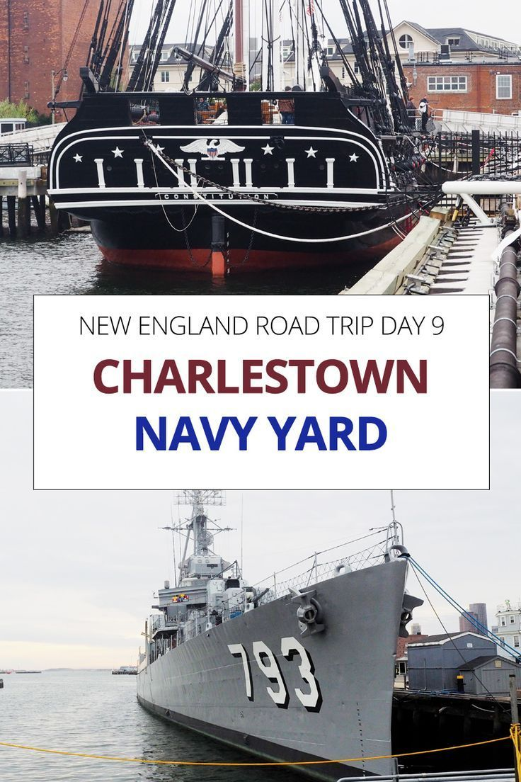New England Road Trip Day 9 Uss Constitution And The Charlestown Navy Yard Wdw Basics Uss Constitution New England Road Trip