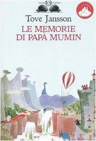 Le memorie di papà Mumin di Tove Jansson https://www.amazon.it/dp/8884513707/ref=cm_sw_r_pi_dp_x_jqEhybXC53AVQ