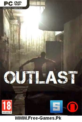 Free Download Outlast PC Game Full Version - Bratz Games - Download Bratz Games