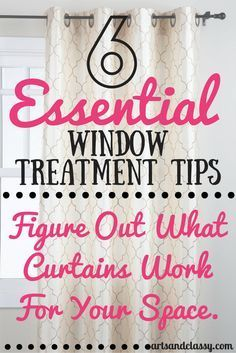 6 Tips To Picking Your Perfect Curtain Style in Your Home! Don't ever worry about choosing curtains again. Learn how to pick like a pro for any room via www.artsandclassy.com.