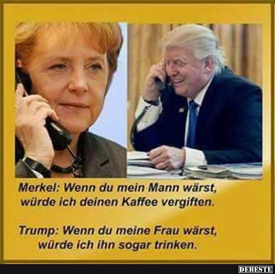 Merkel: Wenn du mein Mann wärst.. | Lustige Bilder, Sprüche, Witze, echt lustig