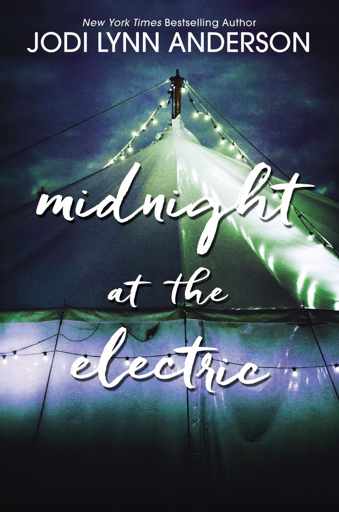 Cover Reveal: Midnight at the Electric by Jodi Lynn Anderson - On sale June 13th 2017! #CoverReveal