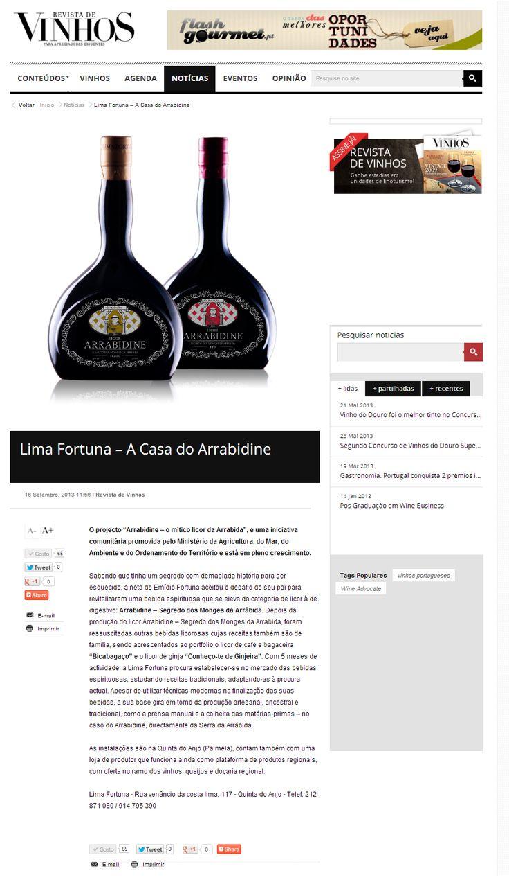 Clipping: Revista de Vinhos - 16/09/2013  http://www.revistadevinhos.pt/artigos/show.aspx?seccao=noticias&artigo=11905&title=lima-fortuna-a-casa-do-arrabidine&idioma=pt