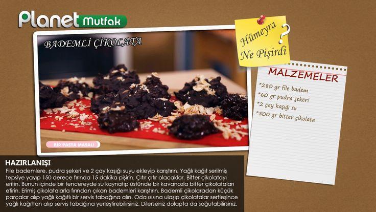 """""""Bir Pasta Masalı"""" programında Hümeyra Aydoğdu'nun sizler için yaptığı """"Bademli Çikolata"""" tarifi."""
