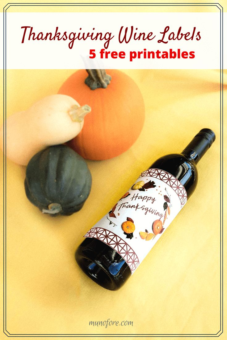 Printable Thanksgiving Wine Labels for holiday gift giving. #thanksgiving #printables #wine