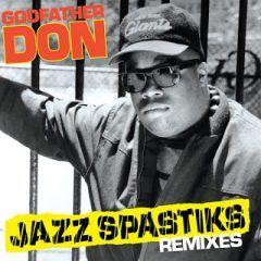 Godfather Don – Jazz Spastiks Remixes (2018) | Rap - Hip Hop