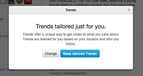 Tailored trends based on your location and people you follow - light bulb idea- something nice to have.