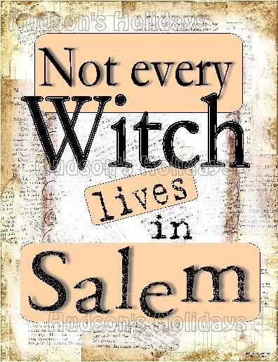 Not every WITCH lives in Salem Halloween by Hudsonsholidays, $5.99