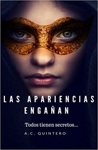 Las Apariencias Engañan (Volume 1) (Spanish Edition): Mrs  Alicia C