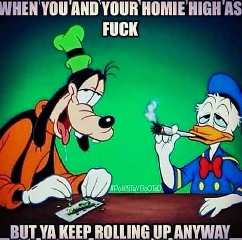 When you and your homie high as fuck but ya keep rolling up anyway - Marijuana Humor - CannabisTutorials.com