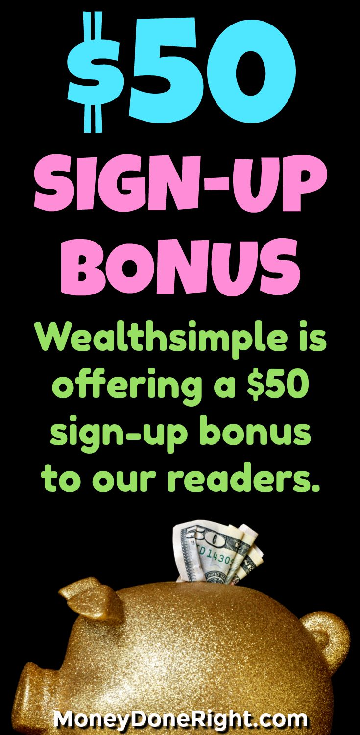 Wealthsimple is giving our readers a $50 sign-up bonus just to open a new account!  All you have to do is sign up and fund your account through our exclusive link.  After you do this, your $50 bonus will be deposited to your account within a few days!  It is easy money!