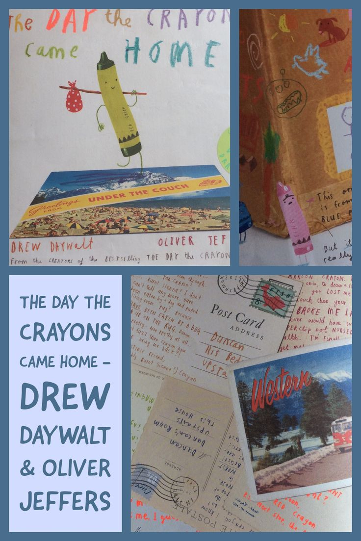 The Day the Crayons Came Home - Drew Daywalt & Oliver Jeffers The sequel to 'The Day the Crayons Quit'