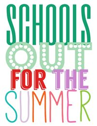 School's Out for Summer Printables