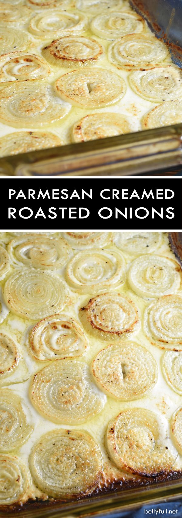Roasted Parmesan Creamed Onions - sliced onionsare roasted in a Parmesan, cream, and wine bath making every bite absolutely luscious!