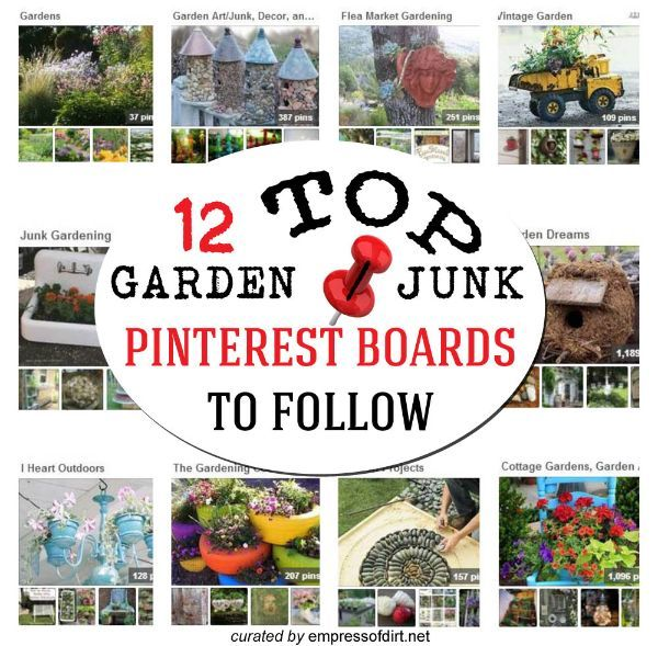 Garden Ideas Pinterest the best garden ideas and diy yard projects 12 Top Garden Junk Pinterest Boards To Follow For Diy Project Ideas Via Www