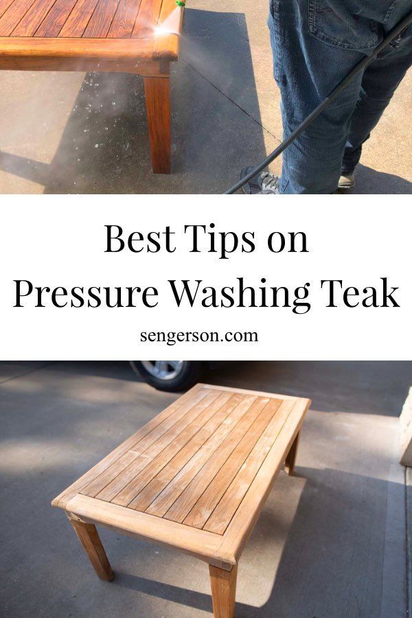 How To Pressure Wash Teak Outdoor Patio Furniture Best Tips And Tricks In 2020 Diy Patio Cushions Teak Outdoor Furniture Teak Outdoor