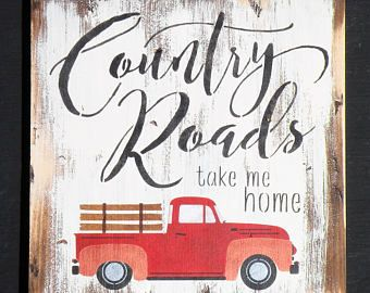 Country Roads Take Me Home Rustic Wood Sign, Farmhouse Decor Country Quote Painting, Distressed Wood Rusty Truck Sign, Rustic Old Truck