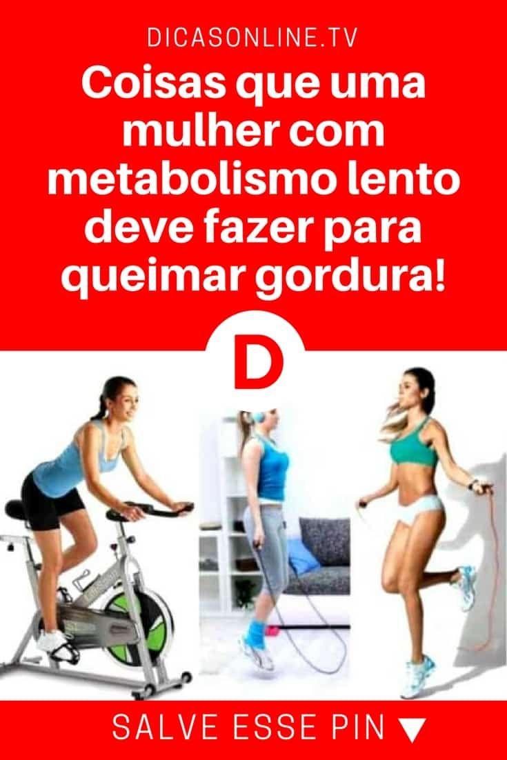 Metabolismo lento | Coisas que uma mulher com metabolismo lento deve fazer para queimar gordura! | Dicas muito úteis! Leia e aprenda!