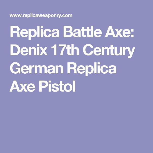 Replica Battle Axe: Denix 17th Century German Replica Axe Pistol