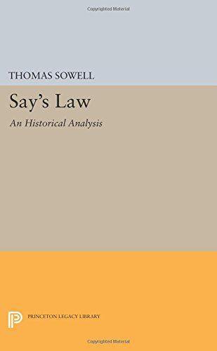 Say's Law: An Historical Analysis (Princeton Legacy Libra... https://www.amazon.com/dp/0691619565/ref=cm_sw_r_pi_dp_x_5qWDybCA37R2M