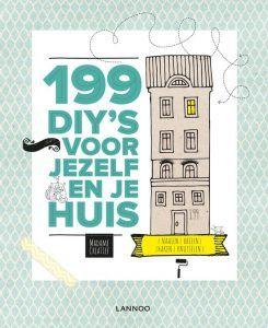 199 diys voor jezelf en je huis
