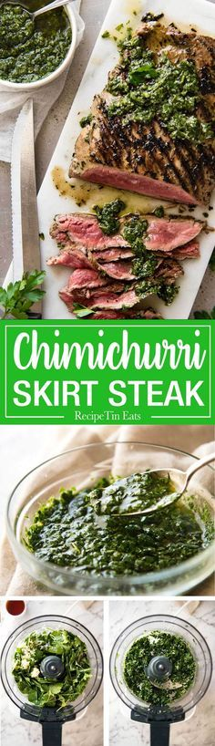 A classic Chimichurri Steak recipe! Made with parsley, oregano, garlic, olive oil and vinegar - so fast to make in a food processor, and tastes incredible!