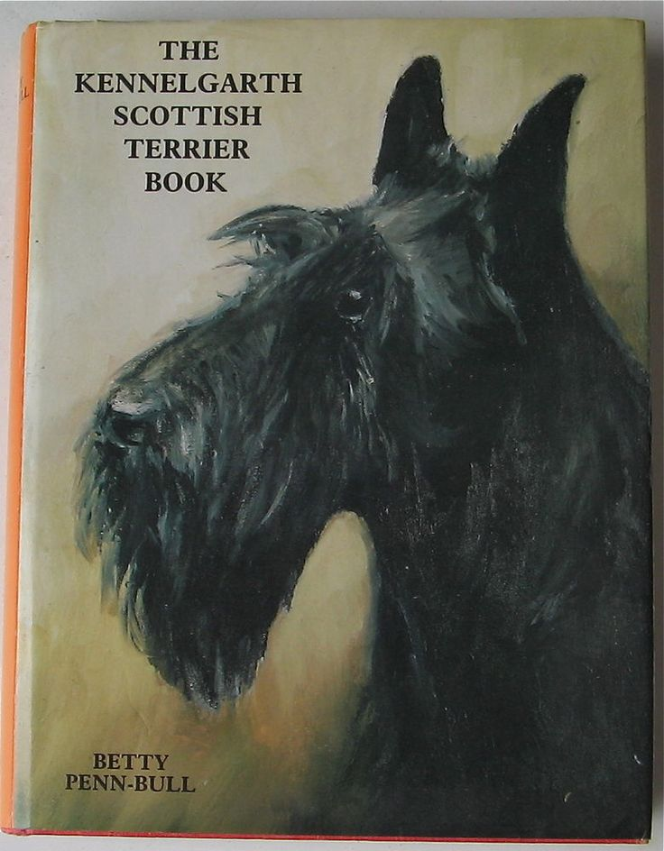 SCOTTISH TERRIER BOOK THE KENNELGARTH SCOTTISH TERRIER BOOK IST ED. SIGNED