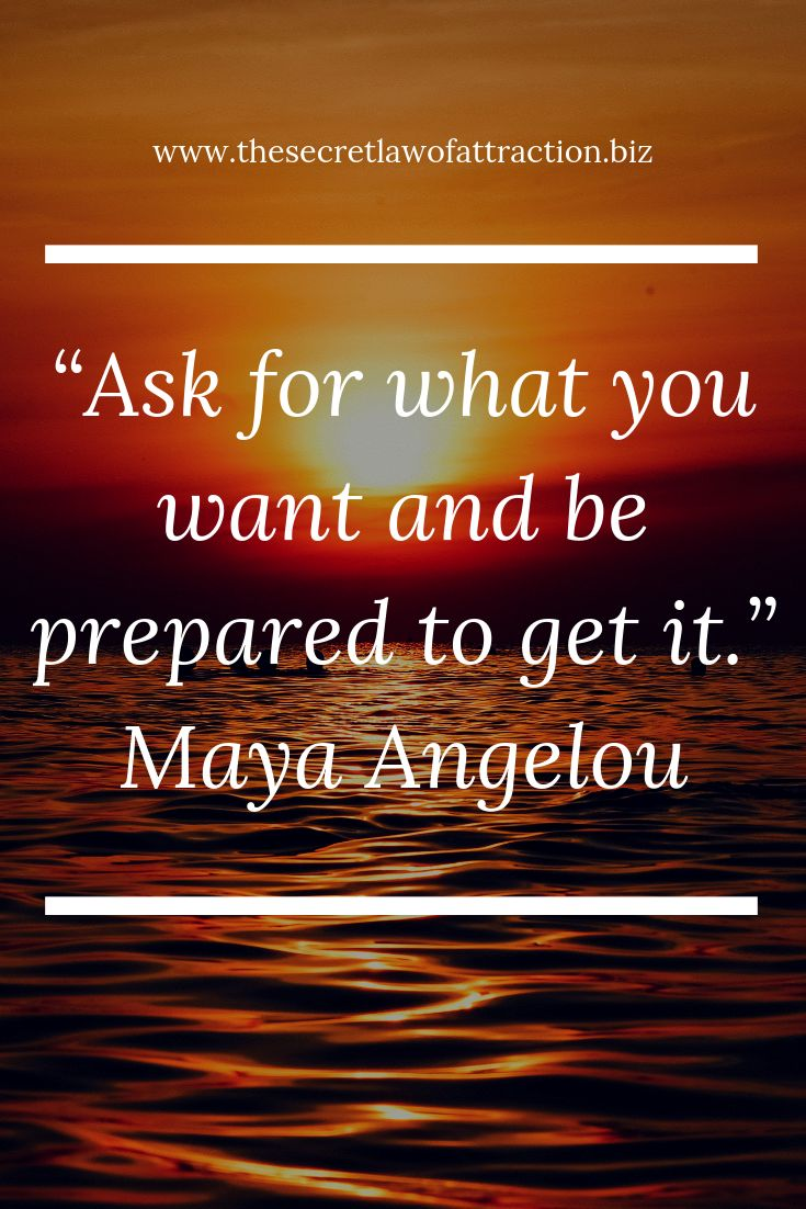 The Secret Law of Attraction Quotes – Maya Angelou