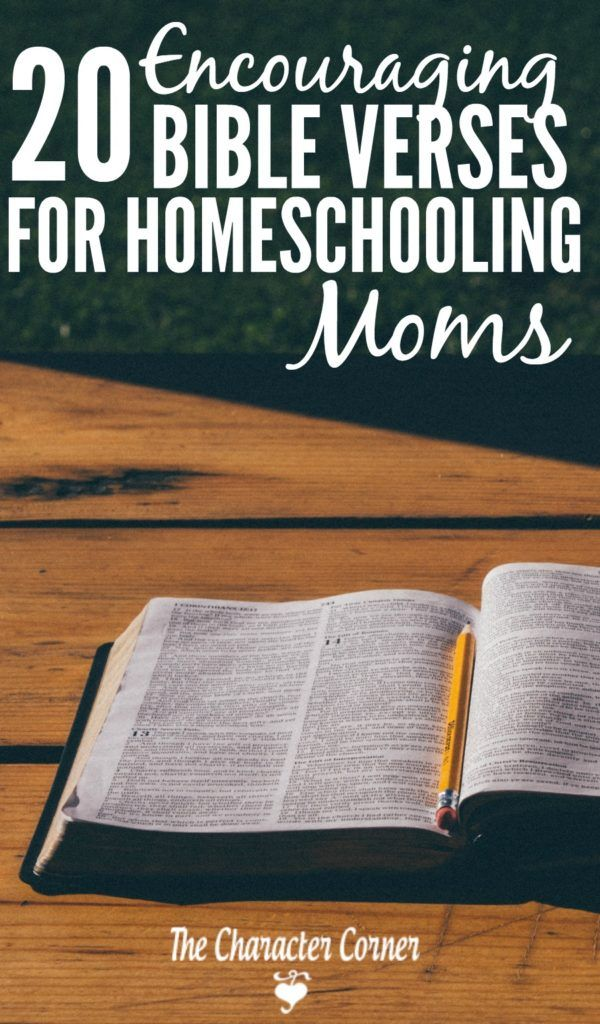 Truths from the Bible are the greatest source of encouragement for homeschooling moms.  Here are 20 of my favorite verses of encouragement.