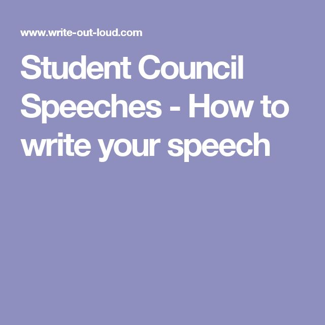 how to write a speech for student council