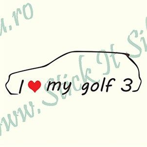 I Love My Volkswagen Golf 3