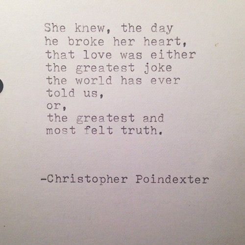 Christopher Poindexter poetry is my absolute favorite! He and Pablo Neruda....